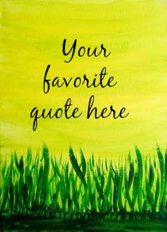 acrylic painting canvas art nature grass field quotes painting
