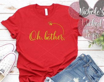 d5387dd24 Oh bother // T-shirt or Tank Top // Winnie the Pooh // Winnie the pooh  shirts // Men // Women // Kids // Disney shirts // no bothers