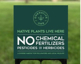 Chemical Free Native Garden Lawn Sign