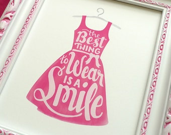 The Best Thing to Wear is a Smile » Digital Art Print »  Hand Lettered, Inspirational Quote » Girls Pink Bedroom Decor » INSTANT DOWNLOAD
