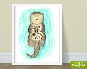 """Otterly Amazing Art Print 8"""" x 10"""" 