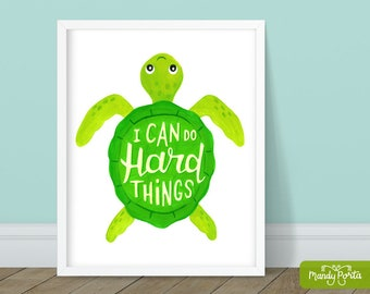 """I Can Do Hard Things Turtle Art Print 8"""" x 10"""" 
