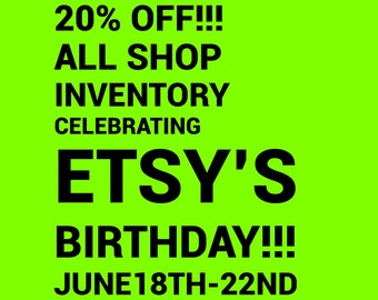 20% OFF all listings June 18th-22nd!!!