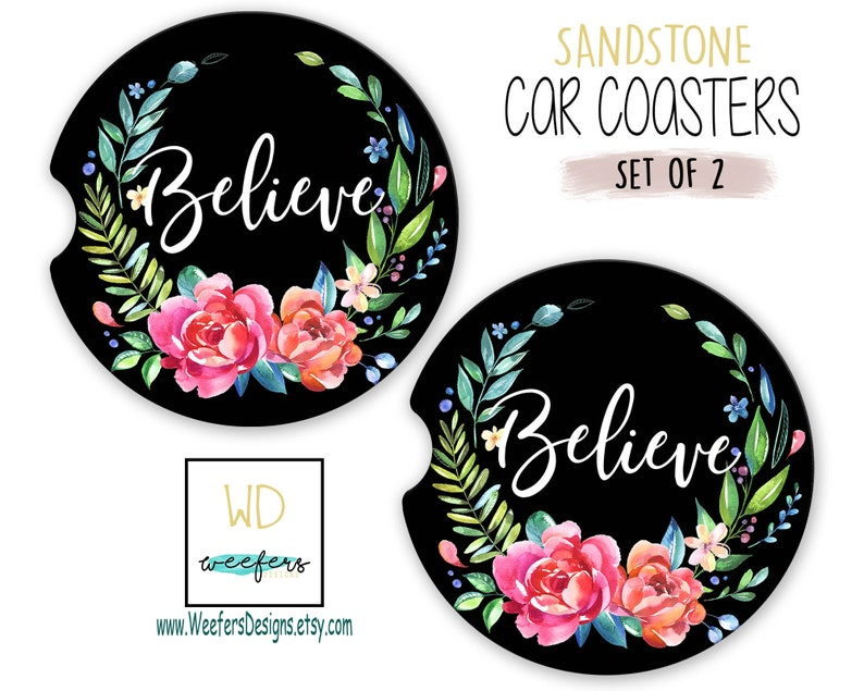 Believe Car Coasters Inspirational Quote Gifts Statement Etsy
