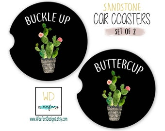Cactus Buckle Up Buttercup Car Coasters Cactus Lover New Car Driver Cactus cup holder coaster Succulent Gifts Funny Car coaster (CAR0033)