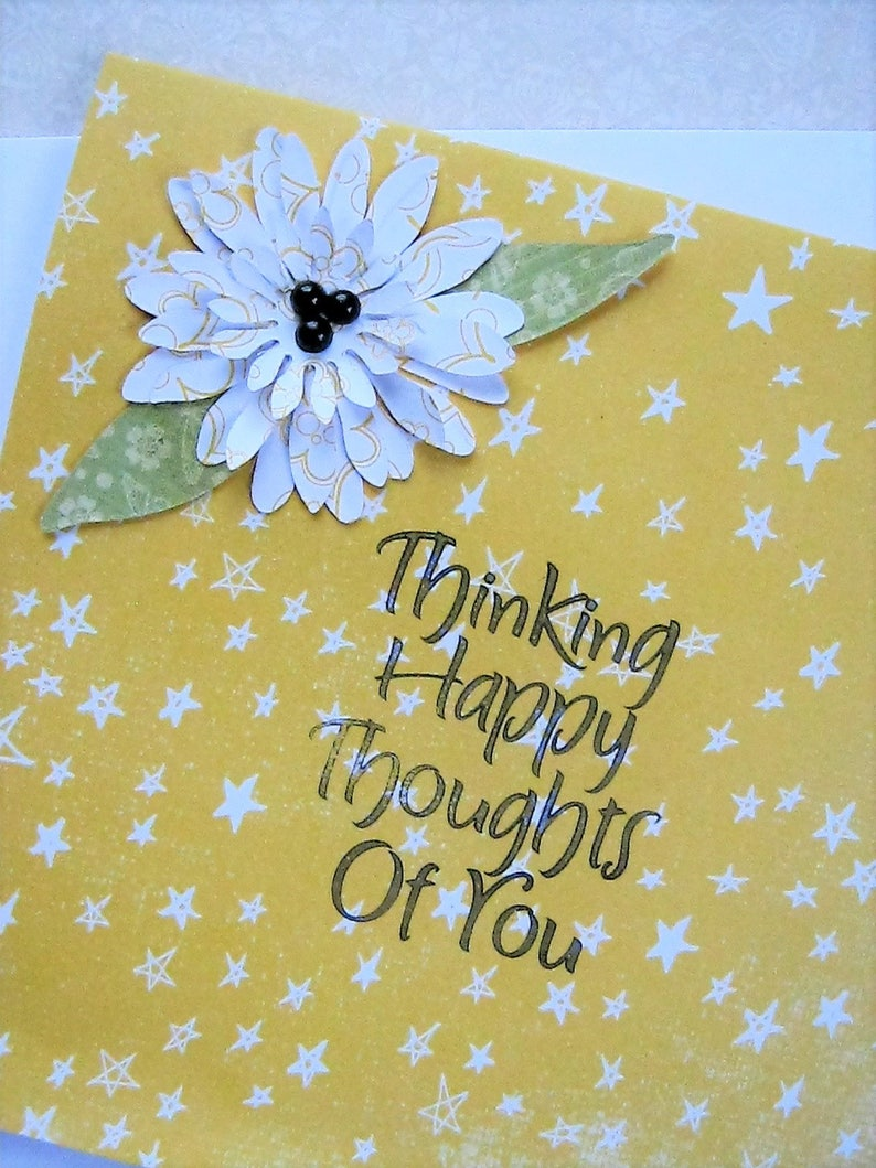 Thinking Happy Thoughts Of You greeting card Friendship card Thinking of you Springtime dimensional Just because Floral card