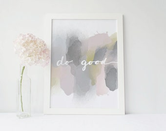 Do Good Watercolor Wall Art Print 8x10, Hand Lettered Script, Office Decor Wall Art, Inspiring Home Decor Print, Digital Instant Download