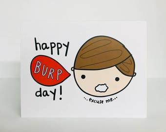Happy Burp Day, Greeting Card. Funny Birthday Card. Cute Birthday Card. Burp-Day Card. Card for Kids. Silly Birthday Card. Punny Card. Pun.