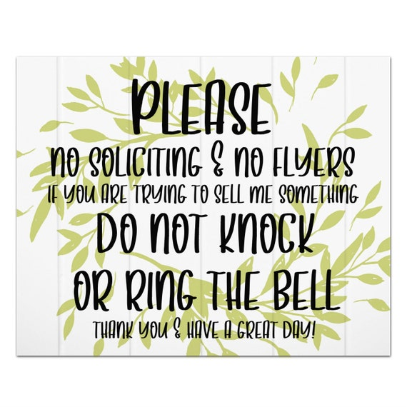 please no soliciting no flyers do not knock or ring the bell etsy