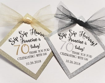 Custom 70th Birthday Favor Tags Wine Bottle Champagne Favors Sip Hooray Black And Gold Silver