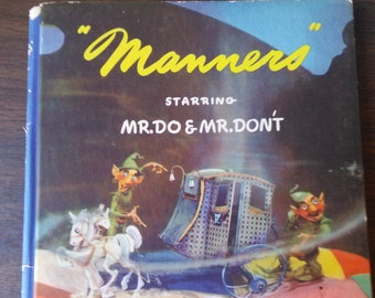 Manners Starring Mr. Do & Mr. Don't by Virginia Parkinson 1943