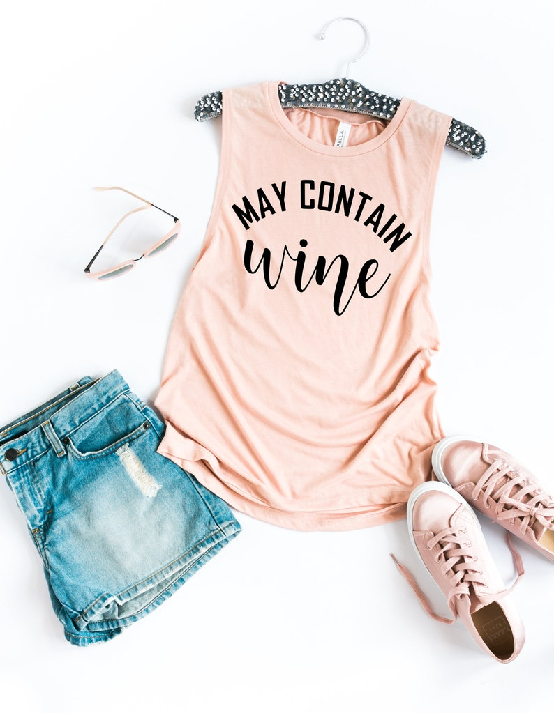 Wine Tank Top Moscato Tank May Contain Wine Muscle Tank Workout Tee Workout Tank Cabernet Funny Workout Shirt Cute Gym Shirt