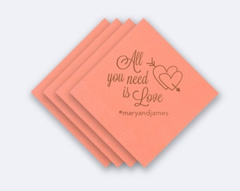 "Custom ""All you need is love"" Wedding Napkins - Foil Stamped Napkins"