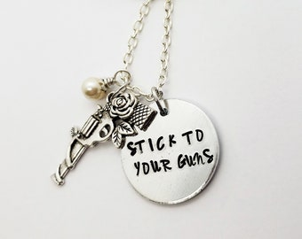 Stick To Your Guns Etsy