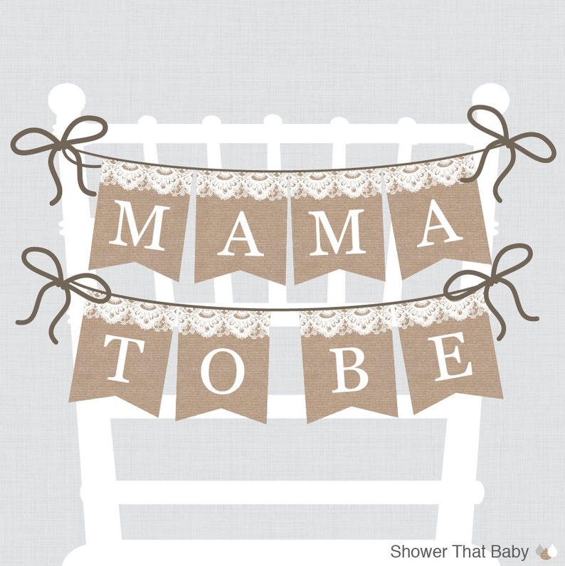 Burlap and Lace Baby Shower Chair Banner Printable Mama To Be image 0