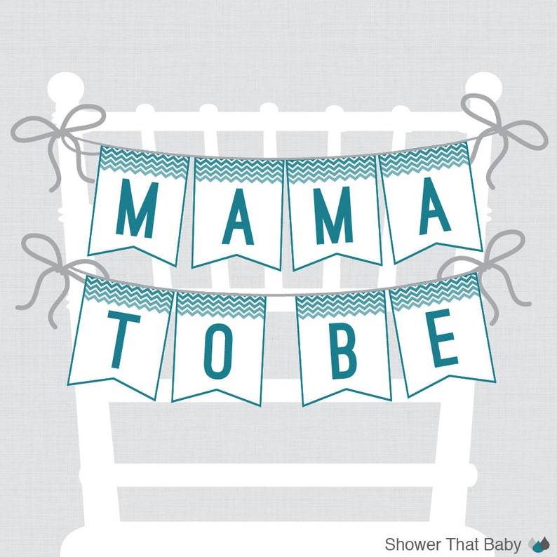 Printable Baby Shower Chair Banner Mama To Be in image 0