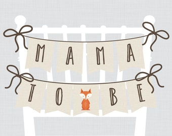 "Woodland Baby Shower Chair Banner ""Mama To Be"" Mom To Be Sign Dad to Be Sign - Printable Woodland Baby Shower Decorations - 0010"