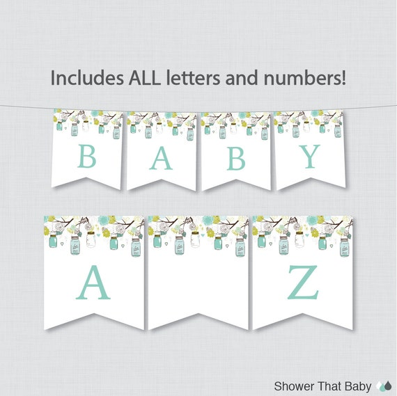 Printable Mason Jar Baby Shower Banner with ALL Letters and Numbers - Instant Download - Aqua Blue and Green Mason Jar Shower Decor 0064-A