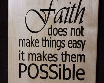 Wall Art - Faith Sign - Faith Makes Things Possible Not Easy Sign - Birthday Gift - Mother's Day Gift