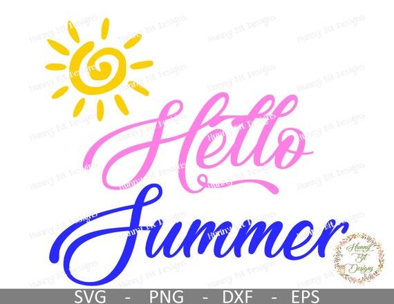 Hello Summer Svg Sun Svg Sunset Summer Svg Sunshine Summer Shirt Cuttable File Vector File Cricut Design Space Silhouette Studio By Hunny Bit Designs Catch My Party