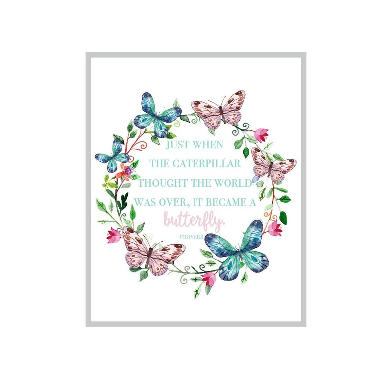 Butterfly Art Print Butterfly Quote Inspirational Art Etsy