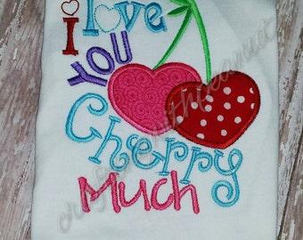 I love you cherry much, love you shirt, valentines shirt, new baby shirt, baby shower gift, baby bodysuit