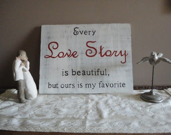 14x18 Every Love Story Is Beautiful Wood Sign