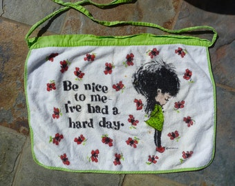 Funny apron, Be Nice To Me I've Had A Hard Day, Sad girl with flowers, 70s kawaii style