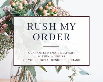Rush Delivery Add On - Guaranteed Deliver in 24 Hours or Less Excluding Major US Holidays - Rush My Order PRINTABLE