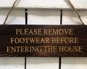 Please Remove Your Shoes Sign. Shoes Off Sign. Remove Your Shoes Sign. Entrance Porch Sign. Porch Sign. Front Porch Sign. Wood Sign.