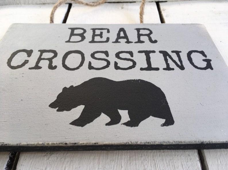 Bear Crossing Log Cabin Decor Funny Wood Sign Mountain Retreat Vacation Home Decor.
