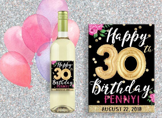 30th Birthday Gift Wine Label Custom Gifts For Her Personalized Decorations