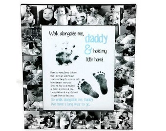 Father's Day Frame | Daddy Walk alongside me |  First Fathers Day Photo Frame | Picture Gift Collage | Baby Footprints Baby handprints