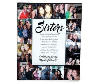 Sisters Frame, Will you be my maid of Honor Frame