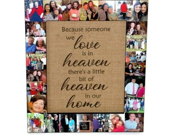 Because someone we love is in Heaven, there is a bit of Heaven in our home, In loving Memory Frame, Sympathy Gift, In Memory of, Memories