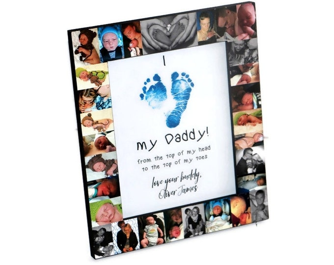 Featured listing image: Father's Day Frame I love my Daddy, I love you Daddy, from the top of my head to the top of my toes Personalized Baby Footprints heart Gift