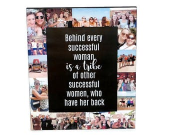 Behind every Successful Woman Is a Tribe Frame | Bride Tribe Frame | Best Friend Tribe | My Tribe | Friendship Tribe | Find your Tribe
