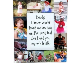 Daddy I loved you all my life frame First Fathers Day Photo Frame Picture Frame Gift Photo Collage Gift Personalized center