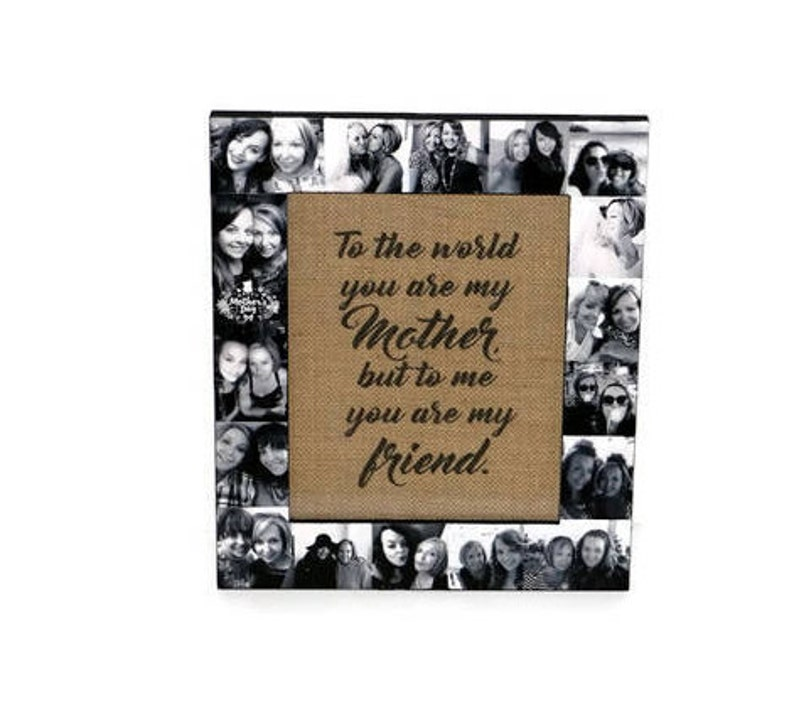 Mother/'s Day Gift Mother Daughter Mothers Day Frame To the World you are my Mother but to me you are also my friend Gift for Mom