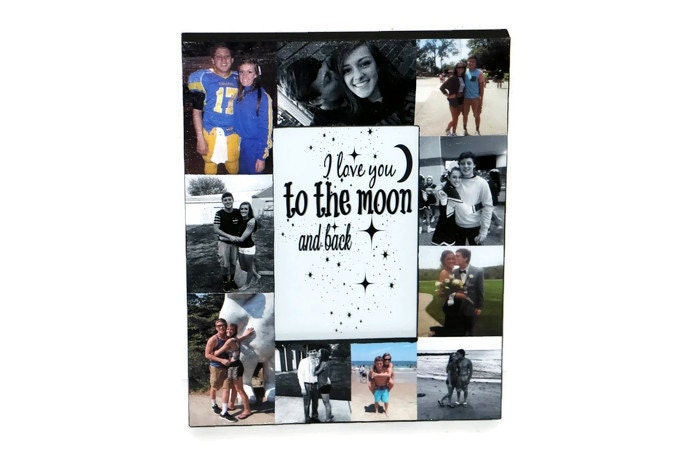 I Love You To The Moon And Back Frame Collage Picture