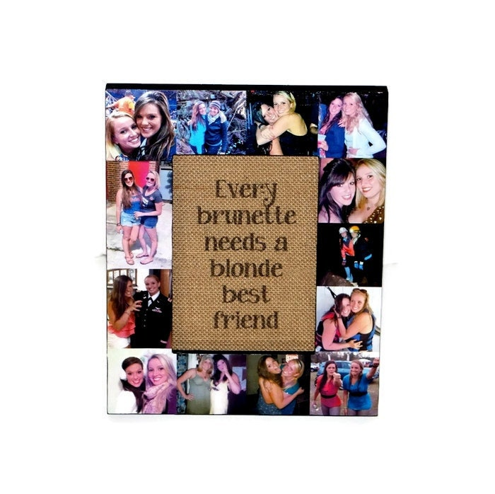 Every brunette needs a blonde best friend frame
