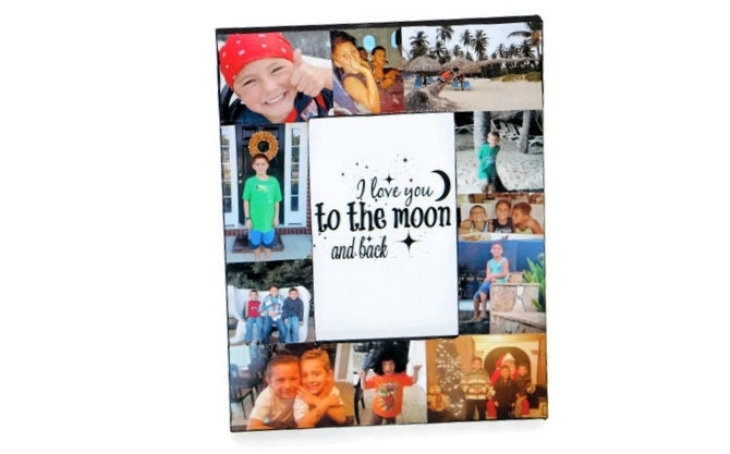 I love you to the moon and back Frame Collage Picture Photo Frame ...