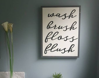 wash brush floss flush bathroom wood sign 18x24""