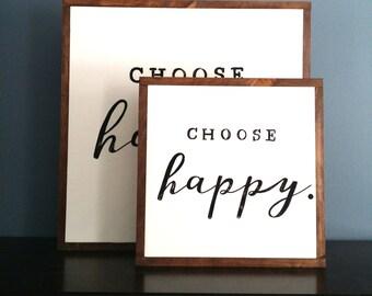 "Choose happy wood sign (16x16"")"