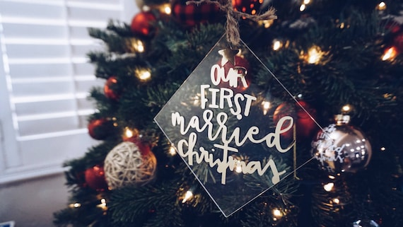 Acrylic Ornament | our first married christmas | our first engaged christmas | married ornament | engaged ornamnet