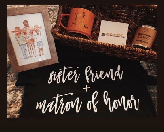 Sister + Matron of Honor title tees | customizable