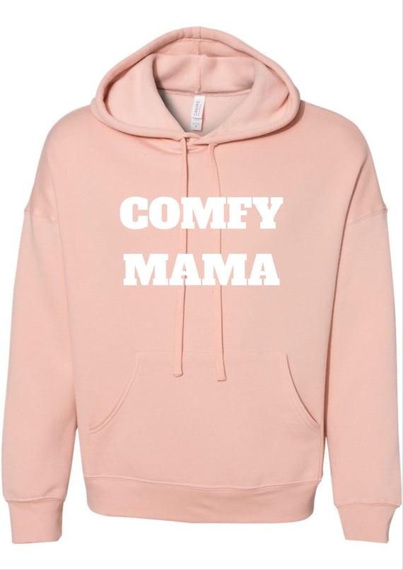 Comfy Mama Hoodie Sweater