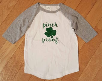 Pinch Proof, St Patty's Day, St Patrick's Day, Toddler raglan