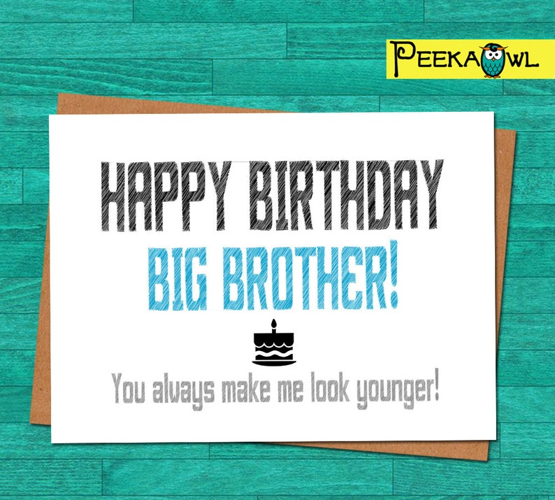 Instant Download Funny Birthday Card Big Brother