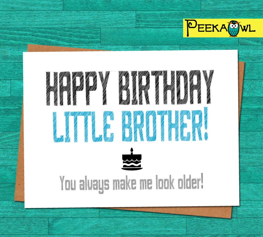 Instant Download Funny Birthday Card Little Brother